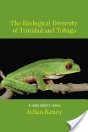 The biological diversity of Trinidad and Tobago