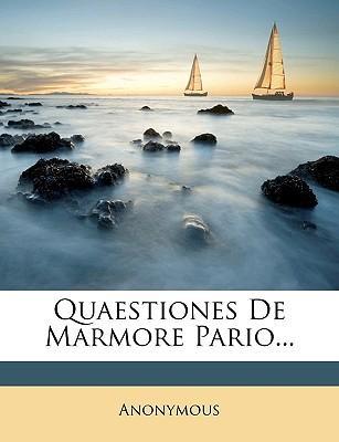 Quaestiones de Marmore Pario...