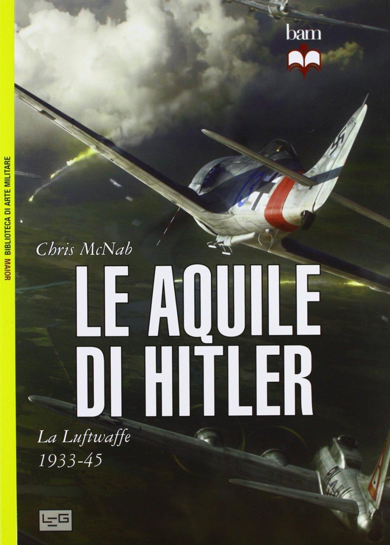 Le aquile di Hitler