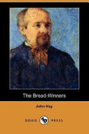 The Bread-Winners (Dodo Press)