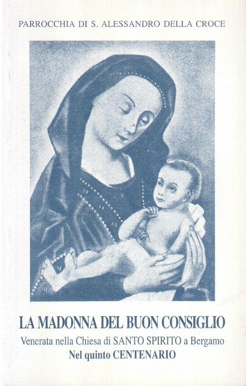 La Madonna del buon consiglio venerata nella chiesa di Santo Spirito a Bergamo