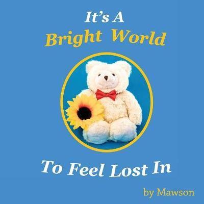 It's a Bright World