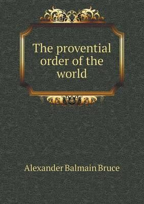 The Provential Order of the World