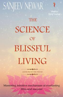 The Science of Blissful Living