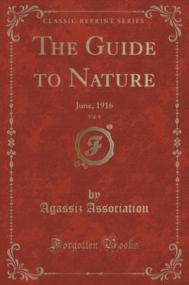 The Guide to Nature, Vol. 9