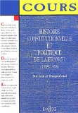 Histoire constitutionnelle et politique de la France