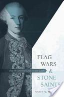 Flag Wars & Stone Saints