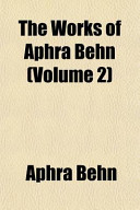 The Works of Aphra Behn