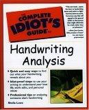 The Complete Idiot's Guide to Handwriting Analysis