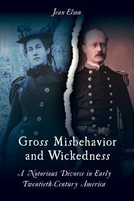 Gross Misbehavior and Wickedness