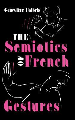 The Semiotics of French Gestures