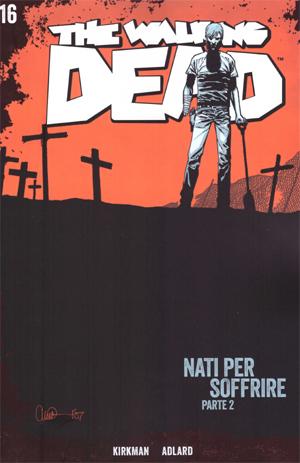 The Walking Dead vol. 16