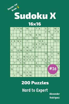 Sudoku X Puzzles - 200 Hard to Expert 16x16 vol.16