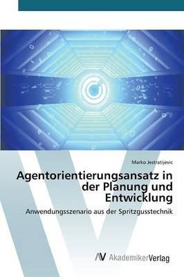 Agentorientierungsansatz in der Planung und Entwicklung