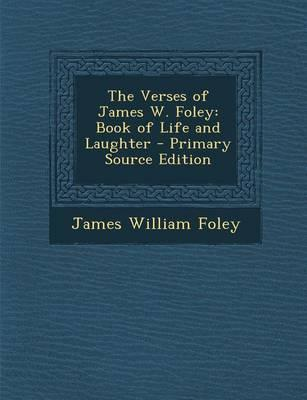 The Verses of James W. Foley
