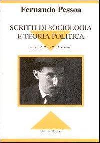 Scritti di sociologia e teoria politica