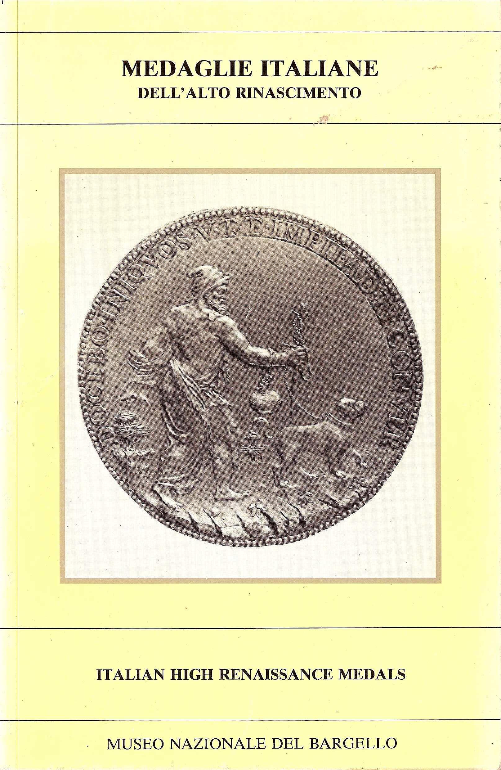 Medaglie italiane dell'alto RinascimentoItalian high Renaissance medals