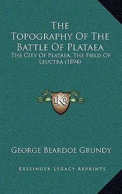 The Topography of the Battle of Plataea