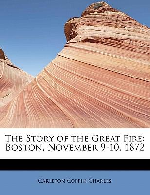The Story of the Great Fire