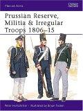 Prussian Reserve Militia and Irregulars 1806-15