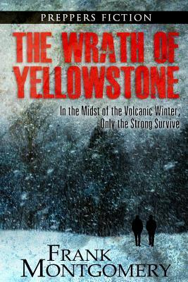 The Wrath of Yellowstone