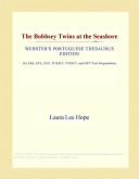 The Bobbsey Twins at the Seashore (Webster's Portuguese Thesaurus Edition)
