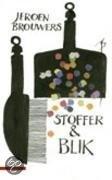 Stoffer and blik