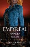 Empyreal: Awaken - Book One