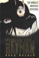 Forensic Files of Batman
