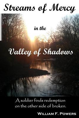 Streams of Mercy in the Valley of Shadows