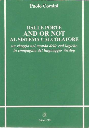 Dalle porte and or not al sistema calcolatore