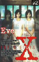 X Files YA #02 Eve