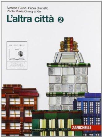 L'altra città. Con il racconto della letteratura italiana. Per la Scuola media. Con espansione online