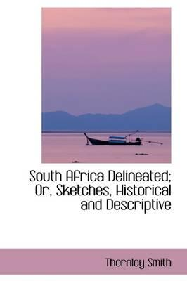 South Africa Delineated
