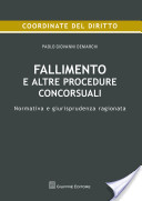 Fallimento e altre procedure concorsuali. Normativa e giurisprudenza ragionata