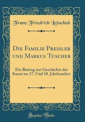 Die Familie Preisler und Markus Tuscher