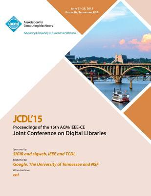 JCDL 15 15th ACM/IEEE -CS Joint Conference on DIgital Libraries