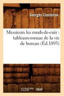 Messieurs Les Ronds de Cuir Ed 1893