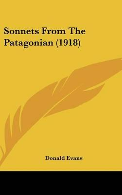 Sonnets from the Patagonian (1918)