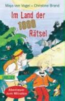 Im Land der 1000 Rätsel. Abenteuer zum Mitraten