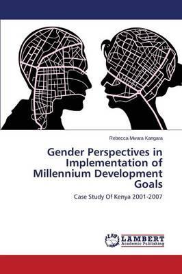 Gender Perspectives in Implementation of Millennium Development Goals