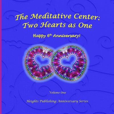 Happy 6th Anniversary! Two Hearts as One Volume One