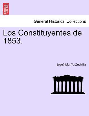 Los Constituyentes de 1853