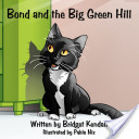 Bond and the Big Green Hill