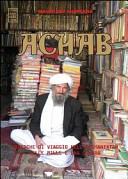 Achab. Cronache di viaggio nell'Afghanistan delle mille e una guerra