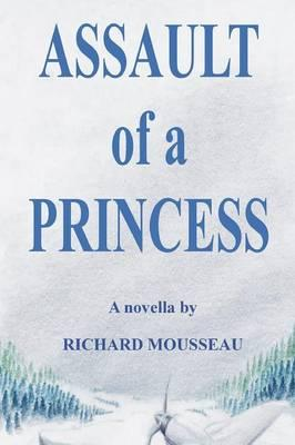 Assault of a Princess