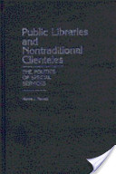 Public Libraries and Nontraditional Clienteles