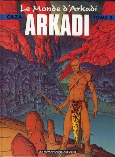 Le monde d'arkadi, Tome 3