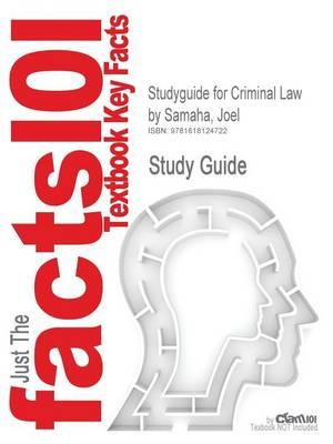 Outlines & Highlights for Criminal Law by Joel Samaha