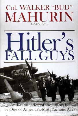Hitler's Fall Guys